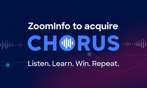 Introducing ZoomInfo + Chorus.ai
