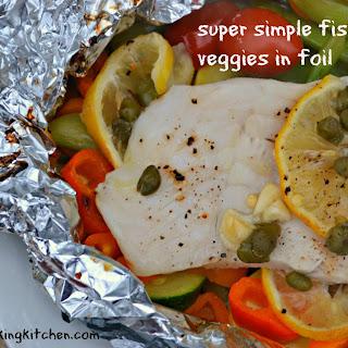 Super Simple Fish & Veggies in Foil
