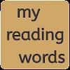 my reading words