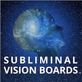 Subliminal Vision Boards