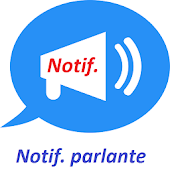 Notif parlante (Annonceur de notifications)