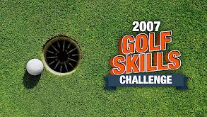 2007 Golf Skills Challenge thumbnail