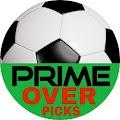 PRIME OVER PICKS