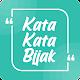 Download Kata Kata Paling Bijak For PC Windows and Mac
