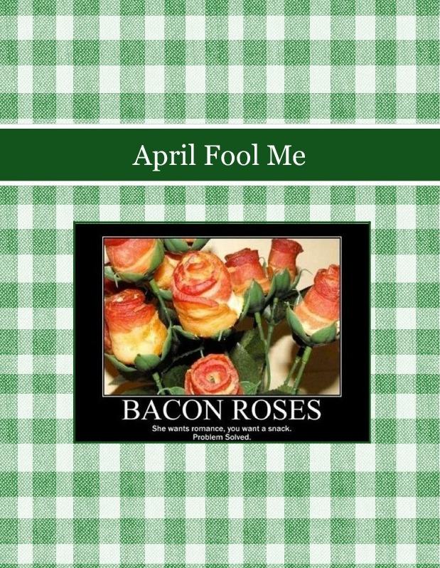 April Fool Me