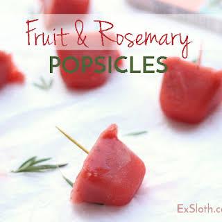 Fruit & Rosemary Popsicles.
