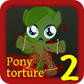 Pony Torture 2