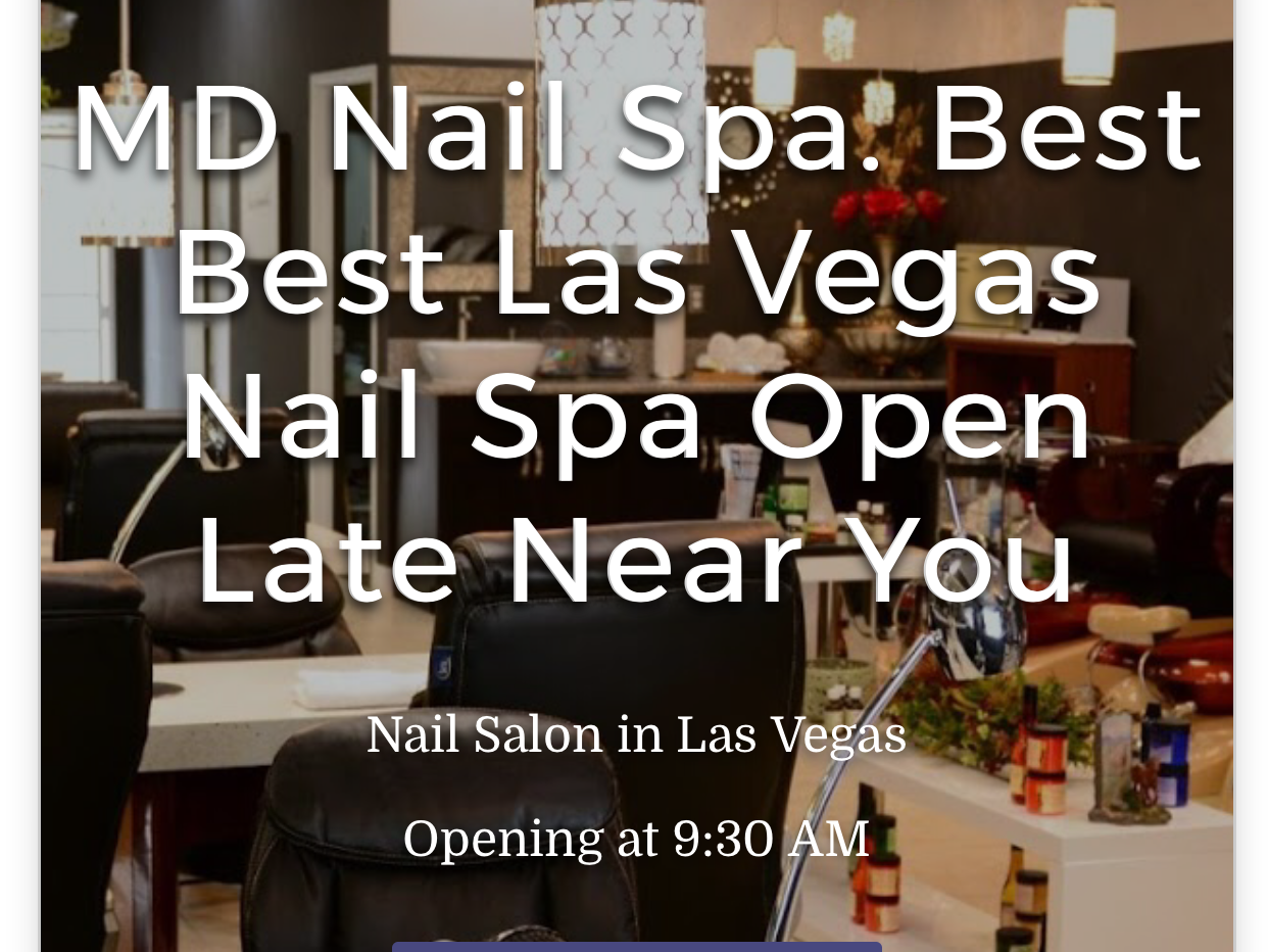 MD Nail Spa. Best Best Las Vegas Nail Spa Open Late Near Me - Nail ...