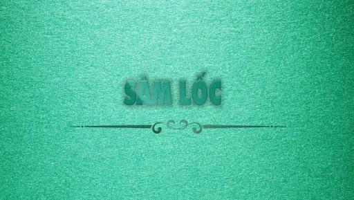 Su00e2m Lu1ed1c - Sam Loc 1.0.2 5