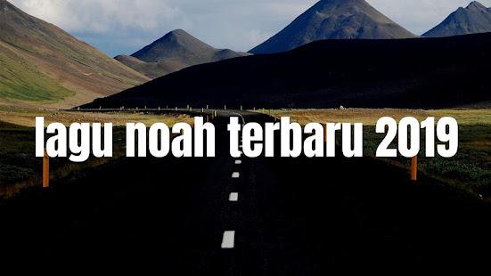 Lagu Noah Terbaru 2019 Apk 1 0 Download Free Music Audio Apk