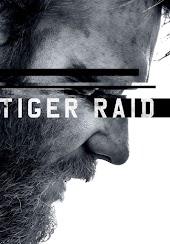 Tiger Raid - Full Movie