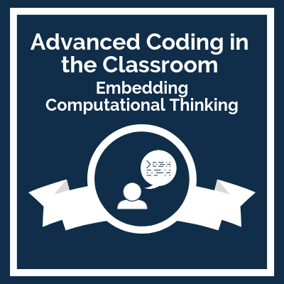 Advanced Coding in the Classroom course logo