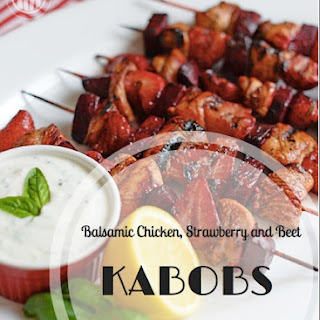 Balsamic Chicken, Strawberry and Beet Kabobs with Creamy Basil Sauce