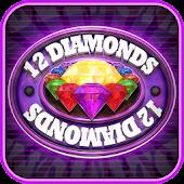 Twelve Diamonds 3D Sot Machine