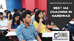 Best IAS Coaching in Haridwar- Chahal Academy