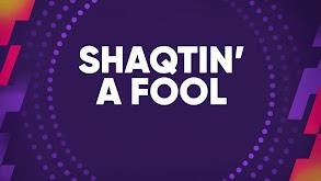 Shaqtin' a Fool thumbnail