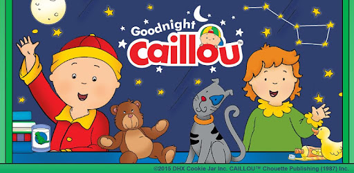 Goodnight Caillou - Apps on Google Play
