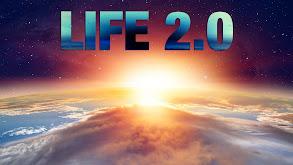 Life 2.0 thumbnail