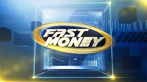 Fast Money thumbnail