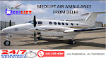 World-Class Medilift Air Ambulance in Delhi with ICU Support System