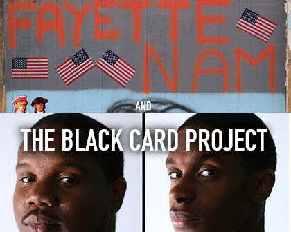 Fayettenam and The Black Card Project