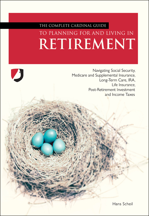 cover image of The Complete Cardinal Guide to Planning for and Living in Retirement