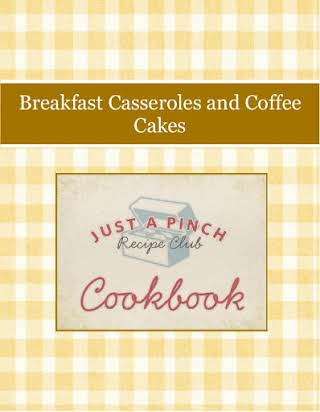 Breakfast Casseroles and Coffee Cakes