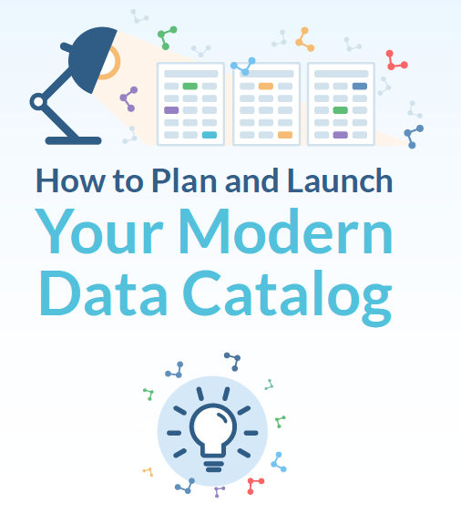 Steps to Plan and Launch Modern Data Catalog Implementation. Source: data.world