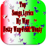 Top My Way Fetty Wap Ft. Monty
