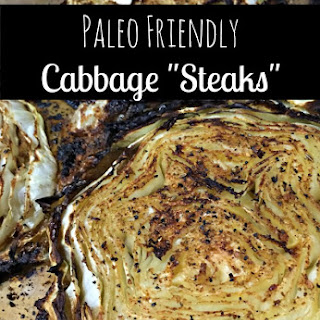 "Paleo Friendly Cabbage ""Steaks"""