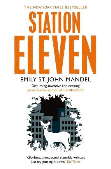 Station Eleven: Emily St. John Mandel: Amazon.co.uk: Mandel, Emily St.  John: 9781447268970: Books