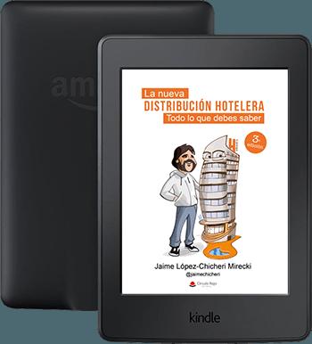 Kindle La nueva distribución hotelera. Todo lo que debes saber.