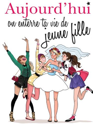 guide_mariage_aujourdhui_on_enterre_ta_vie_de_jeune_fille.jpg