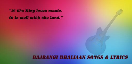 Приложения в Google Play – Bajrangi Bhaijaan Songs Lyrics
