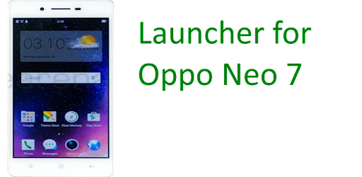 Launcher for Oppo Neo 7 - Apps on Google Play