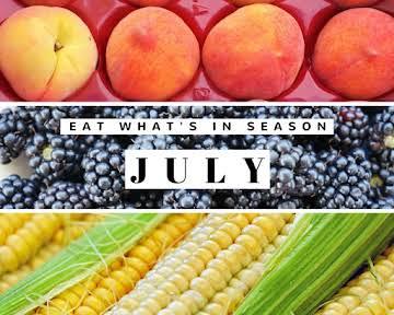 Eat What's In Season: July