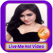Video Live Me Hot Streaming