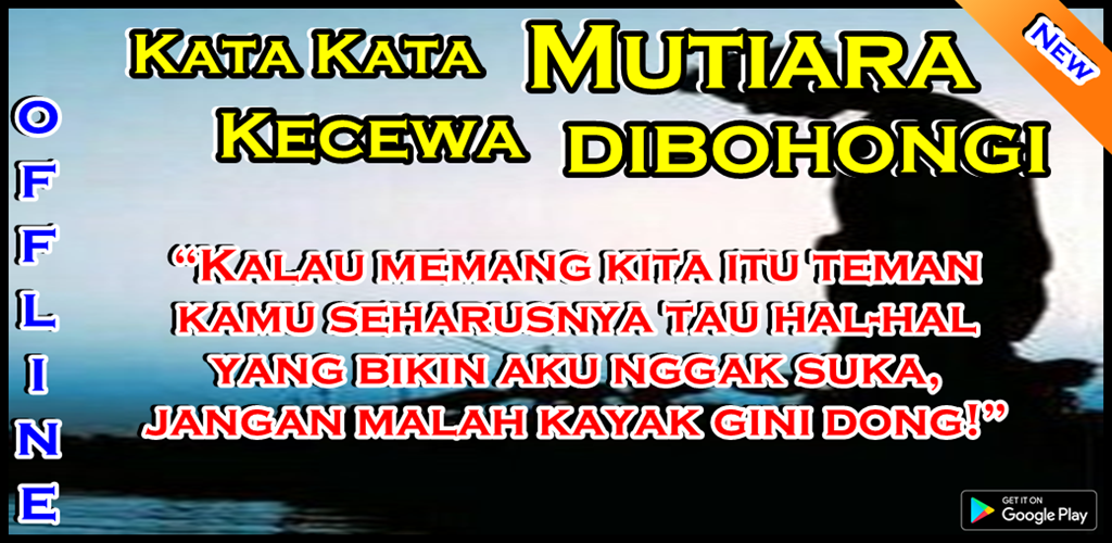 Download Kata Kata Mutiara Kecewa Dibohongi Apk Latest