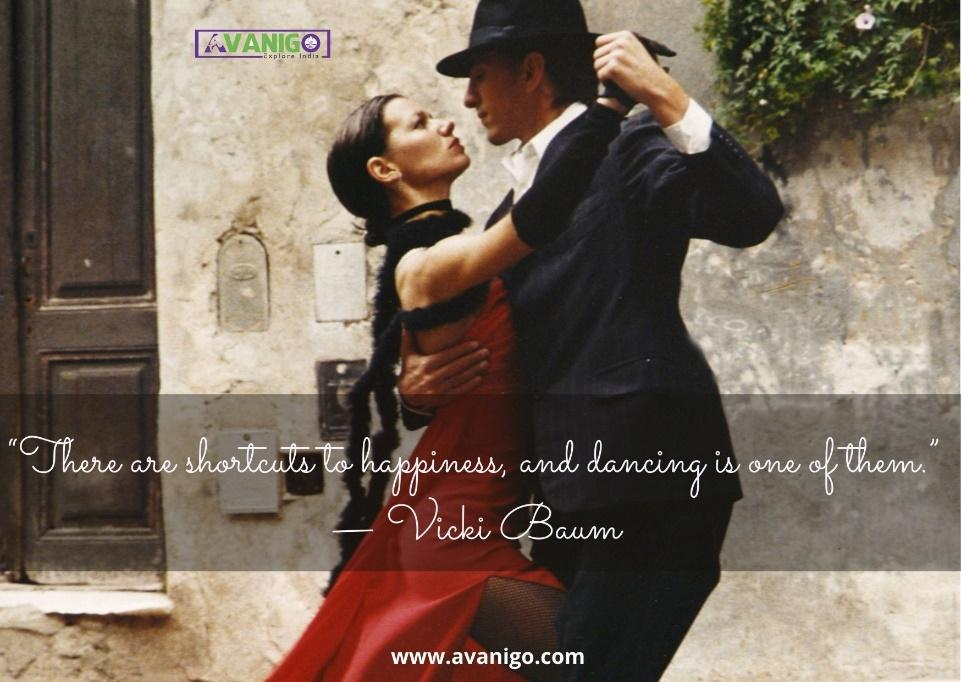 There are shortcuts to happiness, and dancing is one of them.