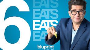 6 Eats by Bluprint thumbnail