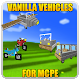 Vanilla Vehicles for MCPE for PC-Windows 7,8,10 and Mac