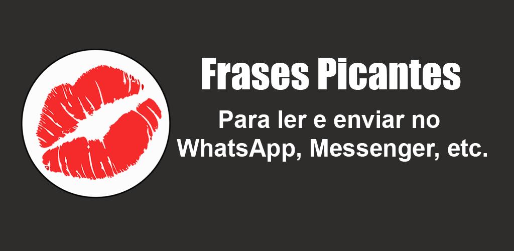 Descargar Frases Picantes E Sensuais 114 Android Apk