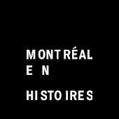 Montréal en Histoires