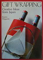 Photo: Gift Wrapping: Creative Ideas from Japan Ekiguchi, Kunio  Kodansha, 1985  Hardback, 124pp  ISBN 0870117238