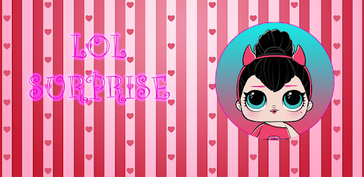 LOL Dolls Surprise fake call Pocket APK
