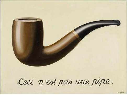 Rene Magritte (1890-1976)  La Trahison des images (Ceci n'est pas une pipe) (The Treachery of Images (This is not a pipe))