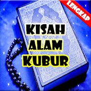 Kisah Alam Barzah (Kubur)