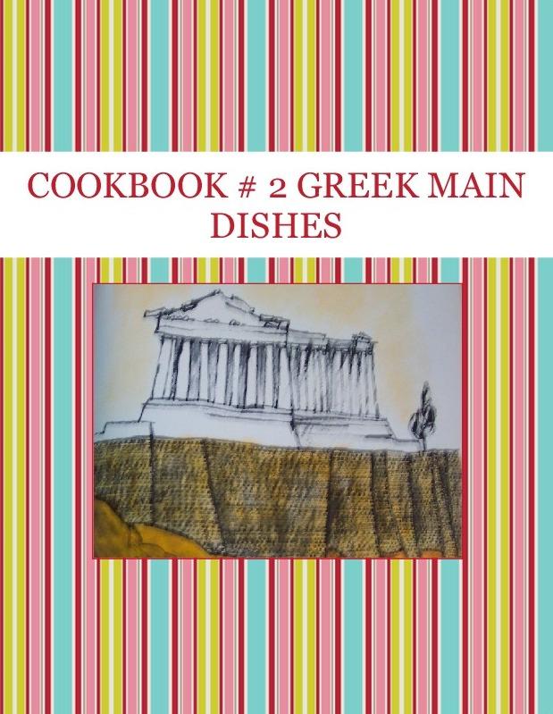 COOKBOOK # 2 GREEK MAIN DISHES