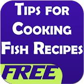 Tips For Cooking Fish Recipes