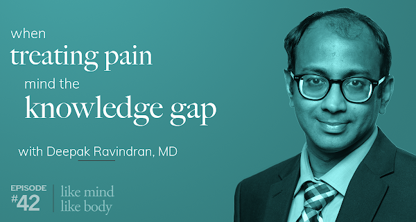 When Treating Pain, Mind the Knowledge Gap